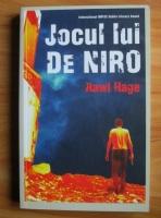 Rawi Hage - Jocul lui De Niro