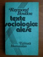 Anticariat: Raymond Boudon - Texte sociologice alese