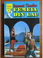 Raymond Chandler - Femeia din lac