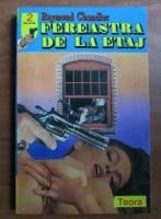 Anticariat: Raymond Chandler - Fereastra de la etaj