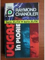 Raymond Chandler - Ucigas in ploaie