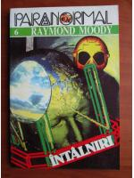 Anticariat: Raymond Moody - Intalniri