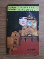 Anticariat: Raymond Radiguet - Chemarea diavolului