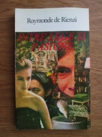 Anticariat: Raymonde de Rienzi - Intre lege si pasiune