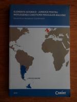 Anticariat: Razvan Victor Pantelimon - Elemente istorico-juridice pentru intelegerea chestiunii Insulelor Malvine
