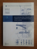 Re-integrating theory and design in arthitectural education