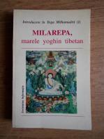 Rechung Dorje Tagpa - Milarepa, marele yoghin tibetan