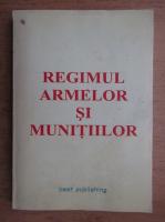 Regimul armelor si munitiilor
