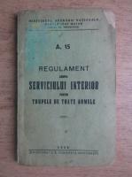 Regulament asupra serviciului interior pentru trupele de toate armele (1939)