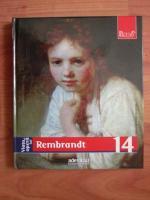 Rembrandt (colectia Pictori de Geniu, nr. 14)