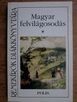 Anticariat: Remekirok Diakkonyvtara - Magyar felvilagosodas