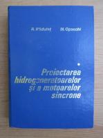 Remus Radulet - Proiectarea hidrogeneratoarelor si a motoarelor sincrone (volumul 1)