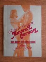 Anticariat: Remy de Gourmont - Amorul carnal. Eseu asupra instincului sexual