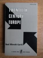 Anticariat: Rene Albrecht Carrie - Twentieth century Europe
