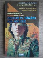 Anticariat: Rene Belletto - Precum pe pamant, asa si-n cer