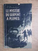 Rene Duchateau - Le mystere du Serpent a plumes