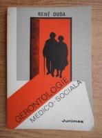 Anticariat: Rene Duda - Gerontologie medico-sociala