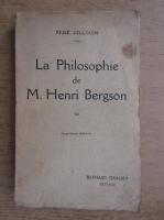 Rene Gillouin - La philosophie de M. Henri Bergson (1911)