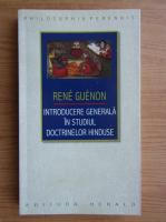 Anticariat: Rene Guenon - Introducere generala in studiul doctrinelor hinduse