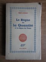 Anticariat: Rene Guenon - Le regne de la Quantite (1945)