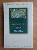 Anticariat: Rene Guenon - Lumea moderna. Culegere de articole