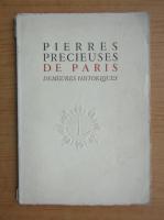 Anticariat: Rene Heron - Pierres precieuses de Paris (1945)