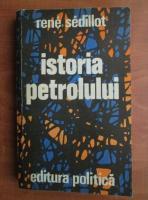 Rene Sedillot - Istoria petrolului