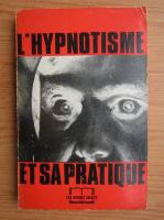 Rene Trintzius - L'hypnotisme et sa pratique