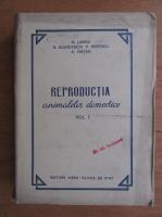Reproductia animalelor domestice, volumul 1. Fiziologia si tehnica reproductiei