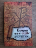 Anticariat: Respingerea tuturor ereziilor