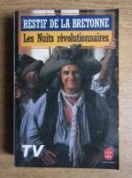 Anticariat: Restif de la Bretonne - Les nuits revolutionnaires