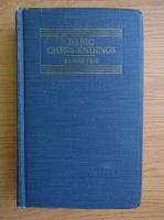 Anticariat: Reuben Fine - Basic chess endings (1941)