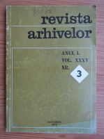 Anticariat: Revista Arhivelor, anul 50, vol. 35, nr. 3