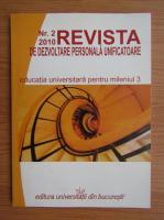Revista de dezvoltare personala unificatoare, nr. 2, 2010