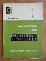 Revista de horticultura si viticultura, anul XIX, nr. 9, septembrie 1970