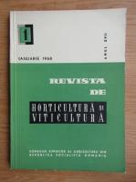 Revista de horticultura si viticultura, anul XVII, nr. 1, ianuarie 1968