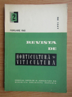Revista de horticultura si viticultura, anul XVII, nr. 2, februarie 1968