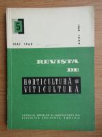 Revista de horticultura si viticultura, anul XVII, nr. 5, mai 1968