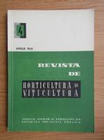 Revista de horticultura si viticultura, anul XVIII, nr. 4, aprile 1969