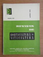 Revista de horticultura si viticultura, anul XX, nr. 3, martie 1971