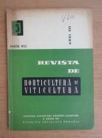 Anticariat: Revista de horticultura si viticultura,anul XXI, nr. 3, martie 1972