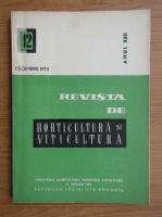 Revista de horticultura si viticultura, anul XXII, nr. 12, decembrie 1973