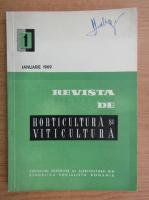Anticariat: Revista de horticultura si viticultura, nr. 1, ianuarie 1969