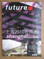 Revista Future. Arquitecturas. Shanghai expo 2010