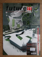 Revista Future nr 11. Arquitecturas