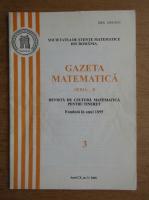 Revista Gazeta Matematica, anul CX, nr. 3, 2005