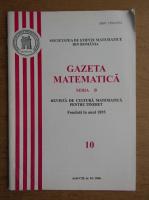 Revista Gazeta Matematica, anul CXI, nr. 10, 2006