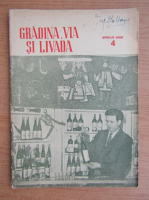 Anticariat: Revista Gradina, via si livada, anul VII, nr. 4, aprilie 1958