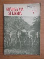Revista Gradina, via si livada, nr. 7, iulie 1958
