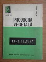 Anticariat: Revista Horticultura, anul XXIV, nr. 3, martie 1975
